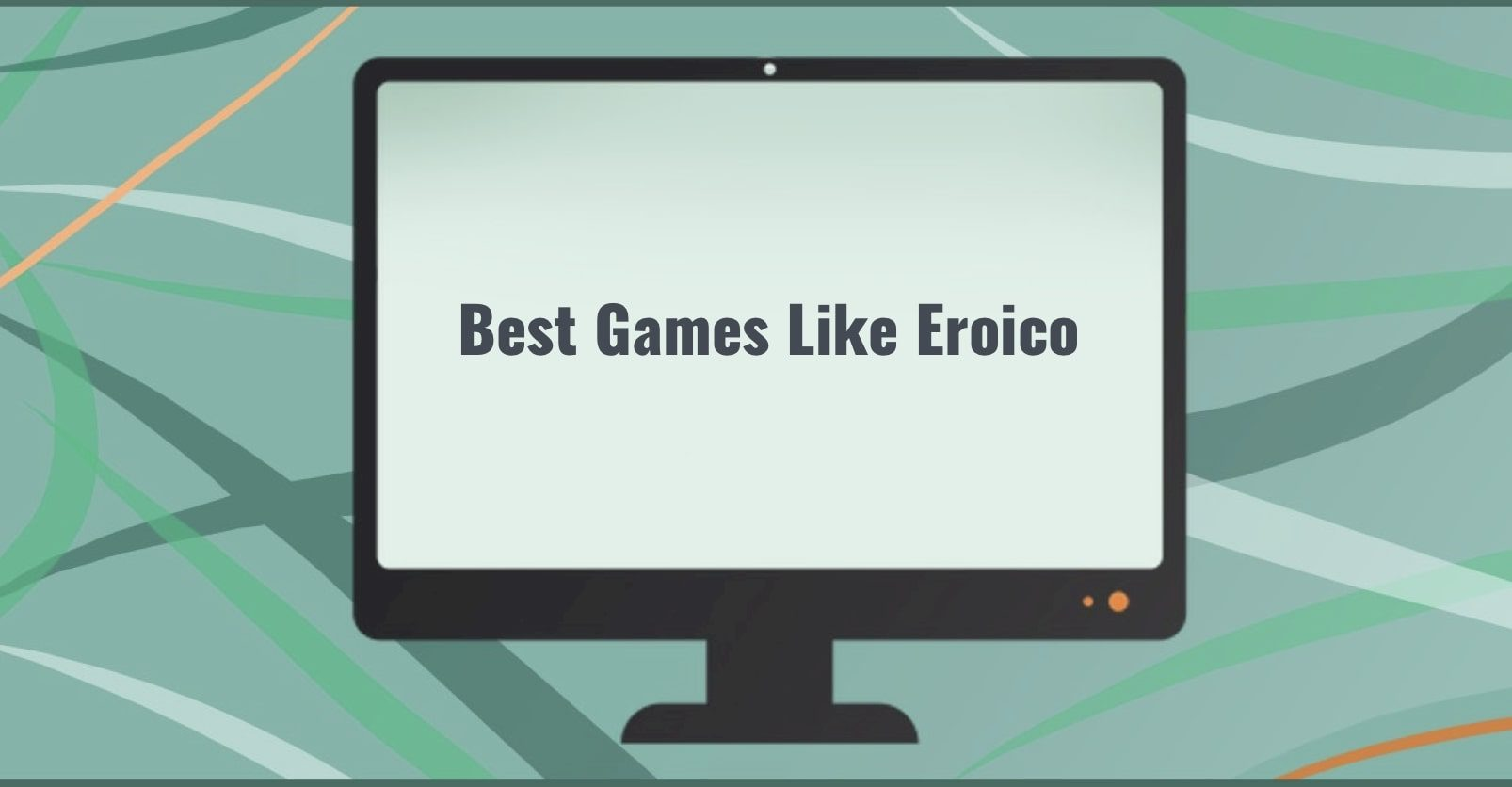 Best Games Like Eroico