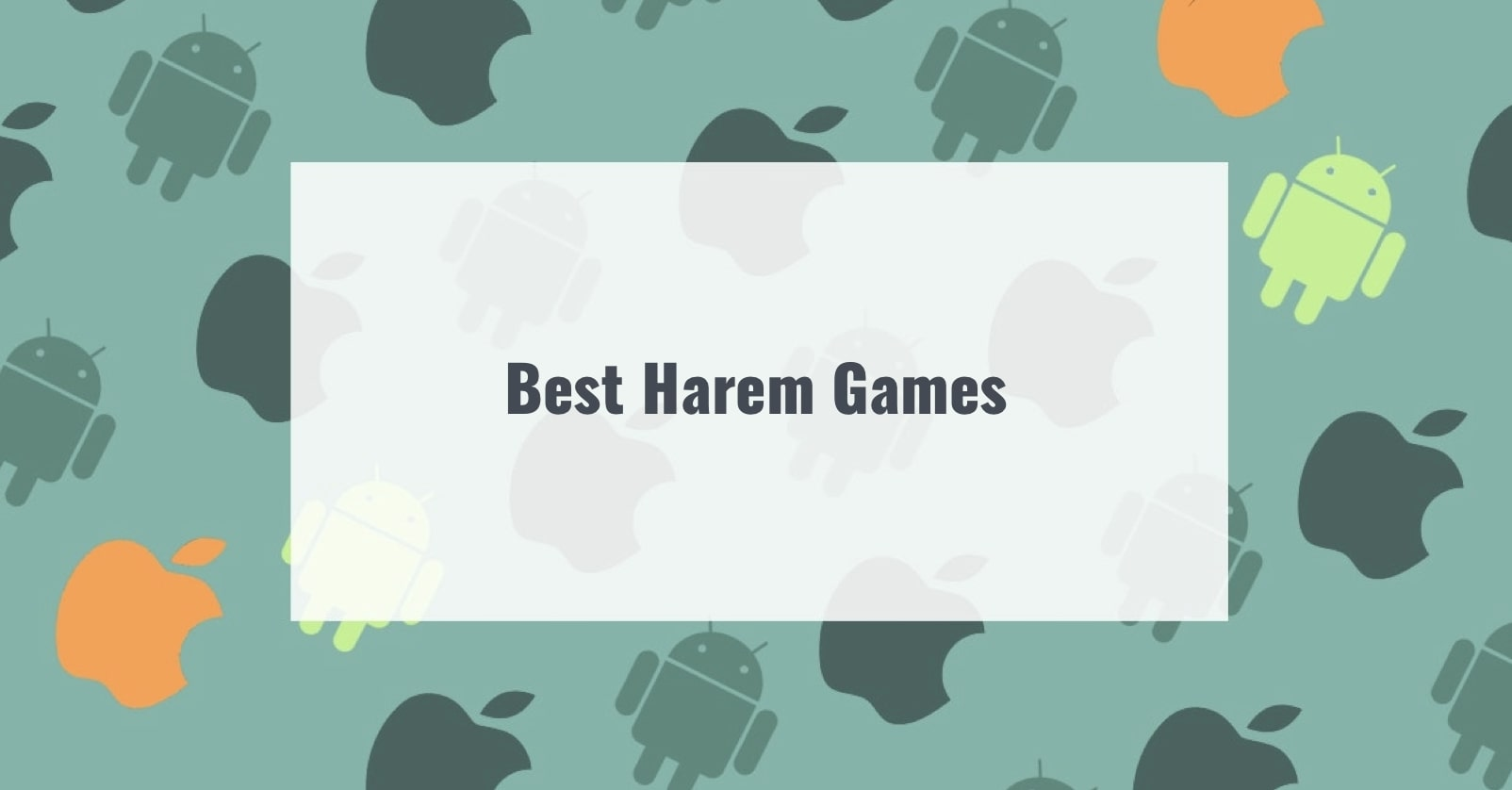 Best Harem Games for android and ios
