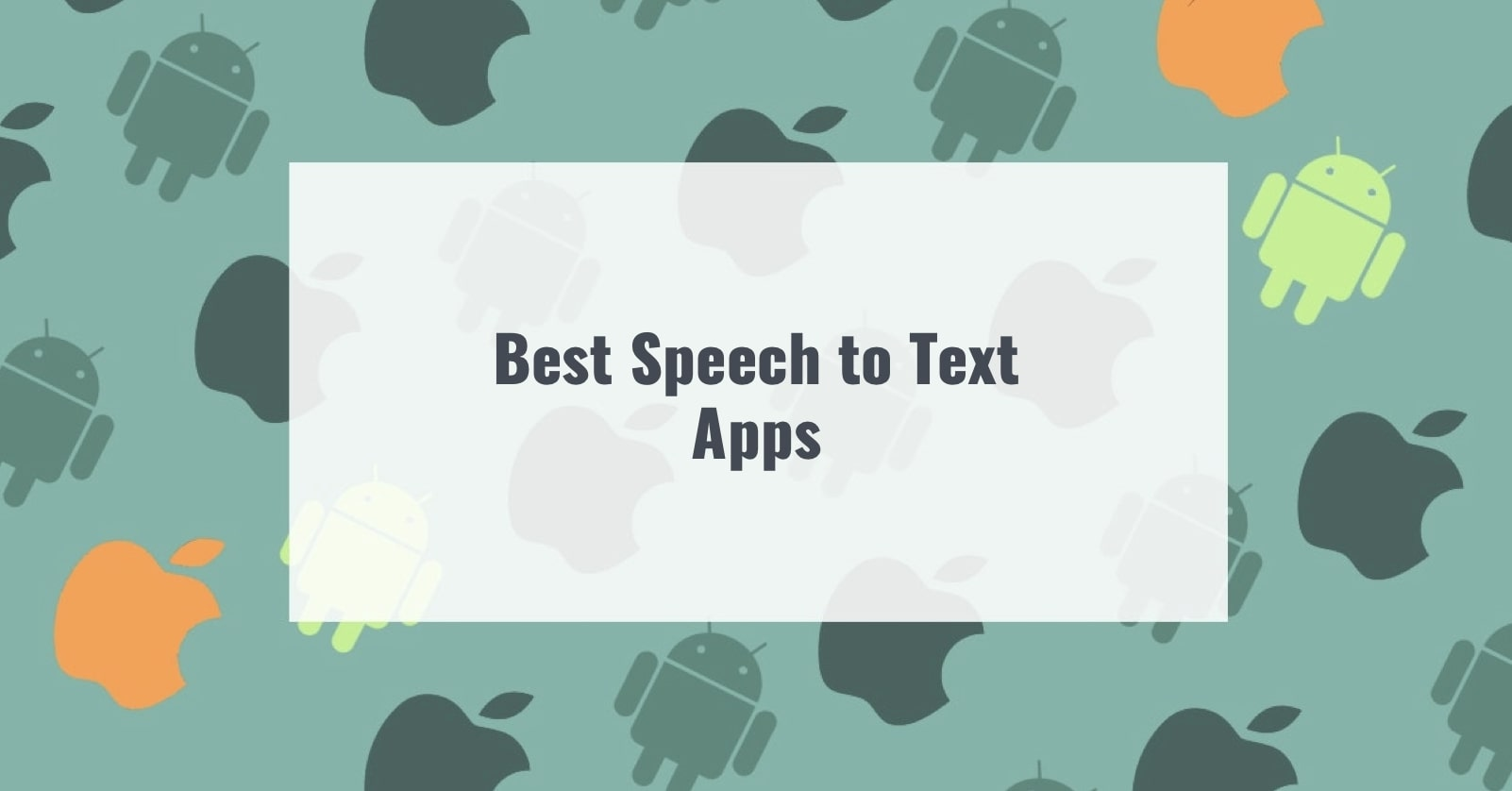 Best Speech to Text Apps