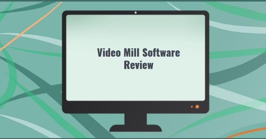 videomill1