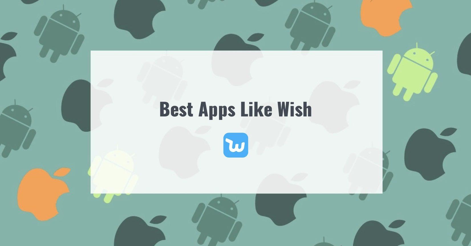Best Apps Like Wish