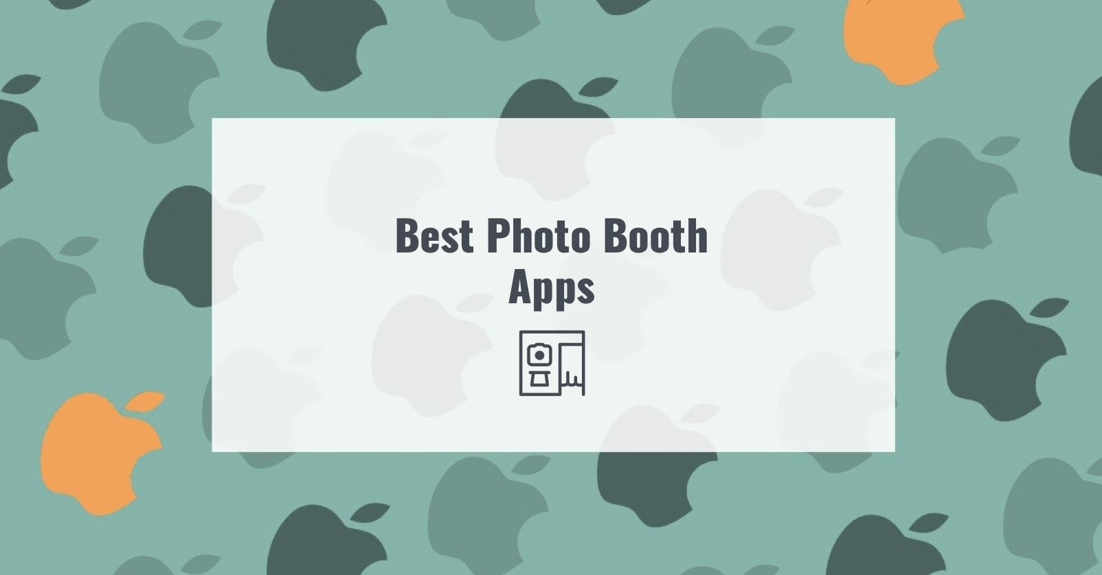 Best Photo Booth Apps