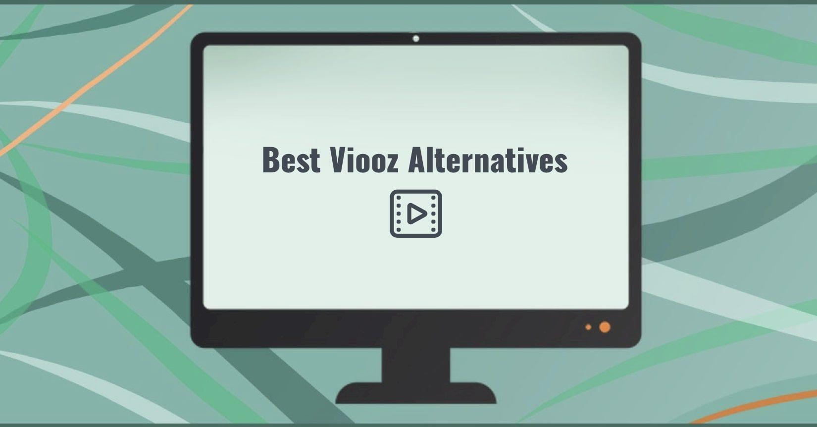 Best Viooz Alternatives
