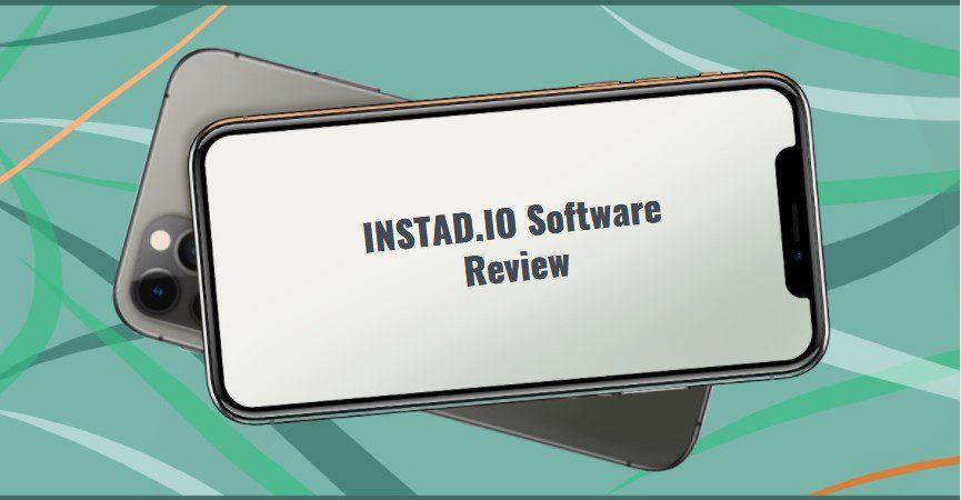 INSTAD.IO Software Review1
