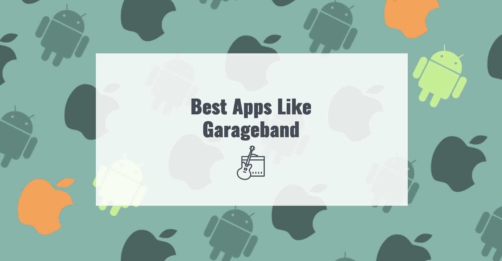 Best Apps Like Garageband